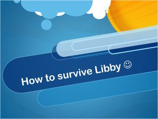 How to survive Libby  