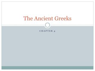 The Ancient Greeks