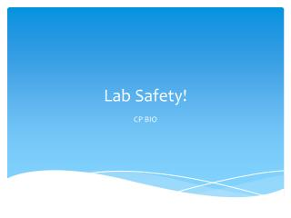 Lab Safety!