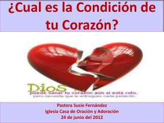 ¿Cual es la Condición de tu Corazón?