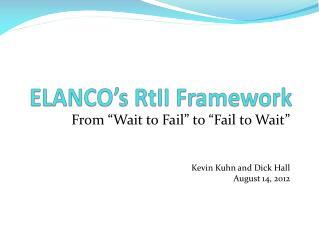 ELANCO's RtII Framework