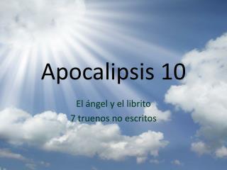 Apocalipsis  10