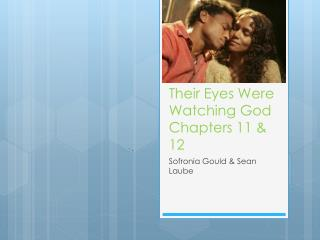Their Eyes Were Watching God Chapters 11 & 12