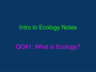Intro to Ecology Notes