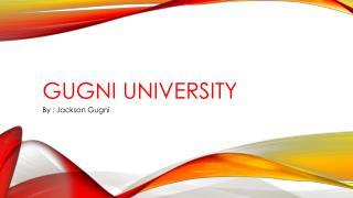 Gugni university