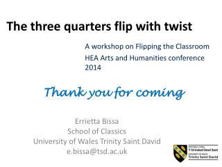 The three quarters flip with twist