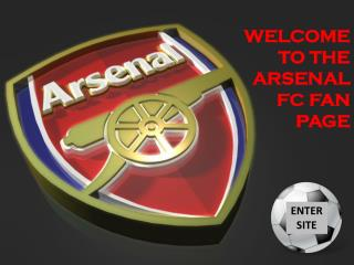 WELCOME TO THE ARSENAL FC FAN PAGE