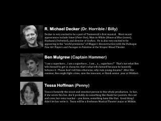 R. Michael Decker  (Dr. Horrible / Billy)