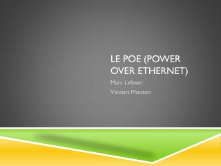 Le PoE (Power Over Ethernet)
