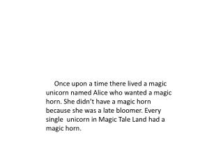 Magic Tale Land  Race  The winner will get to choose  from these choices: A Magic Horn