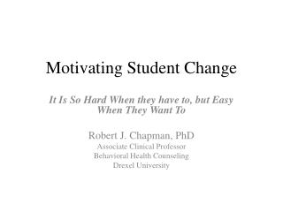 Motivating Student Change