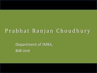 Prabhat Ranjan Choudhury