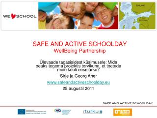 SAFE AND ACTIVE SCHOOLDAY WellBeing Partnership