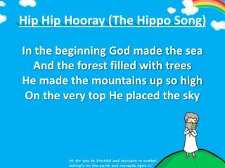 Hip  Hip  Hooray (The Hippo Song)