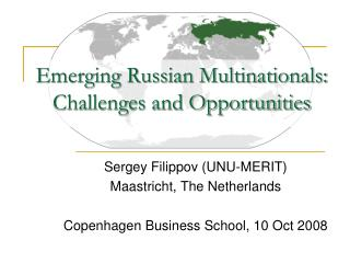 Emerging Russian Multinationals: Challenges and Opportunities