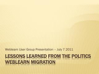 Lessons learned from the Politics WebLearn migration