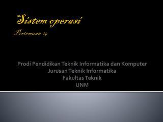 Sistem Operasi 14
