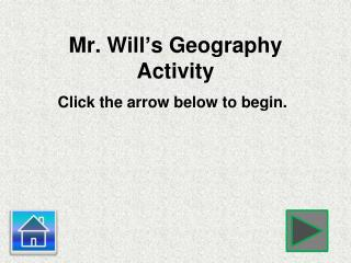 Mr. Will's Geography Activity
