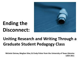 Uniting Research and Writing Through a Graduate Student Pedagogy Class