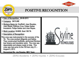 Date of Recognition:   08-09-2013 Company :   SKYLINE