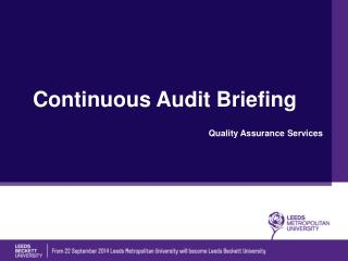 Continuous Audit Briefing