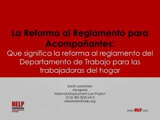 La  Reforma  al  Reglamento para Acompa ñ antes :