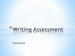 Writing Assessment