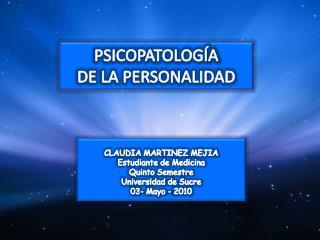 PSICOPATOLOGÍA  DE LA PERSONALIDAD