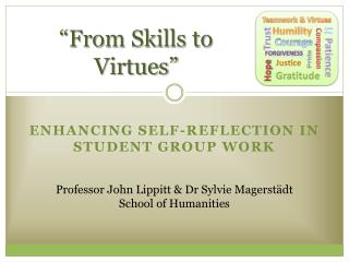 """From Skills to Virtues"""