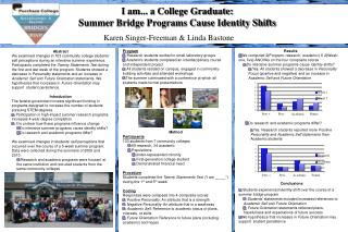 I am... a College Graduate:   Summer Bridge Programs Cause Identity Shifts