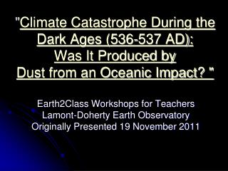 Earth2Class Workshops for Teachers Lamont-Doherty Earth Observatory