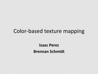 Color-based texture mapping