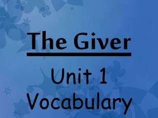 The Giver Unit 1 Vocabulary