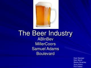 The Beer Industry