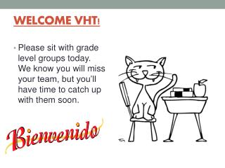 WELCOME VHT!