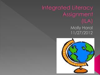 Integrated Literacy Assignment (ILA)
