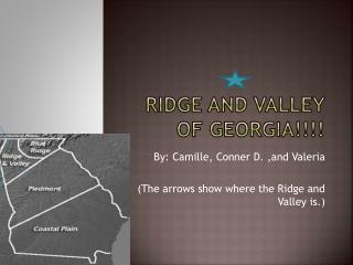 Ridge And Valley Of Georgia!!!!