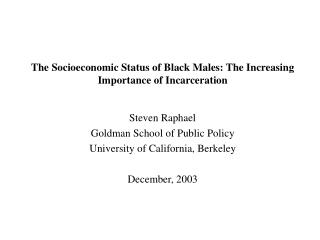 The Socioeconomic Status of Black Males