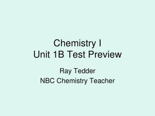 Chemistry I Unit 1B Test Preview