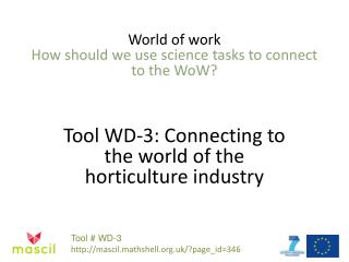 World of work How should we use science tasks to connect to the WoW?