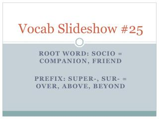 Vocab Slideshow #25