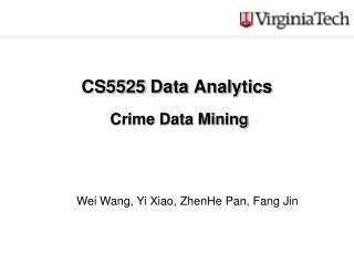 CS5525 Data Analytics  Crime Data Mining
