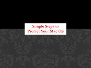 Simple Steps to Protect Your Mac OS