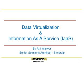 Data Virtualization & Information As A Service ( IaaS )