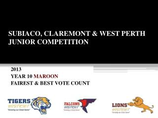 SUBIACO, CLAREMONT & WEST PERTH JUNIOR COMPETITION
