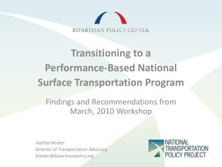 Transitioning to a  Performance-Based National  Surface Transportation Program