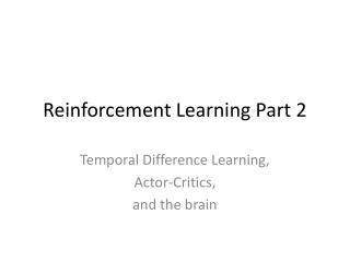 Reinforcement Learning Part 2