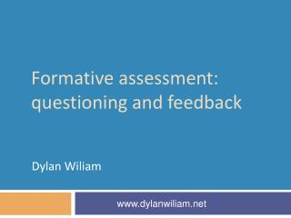 Formative assessment: questioning and feedback