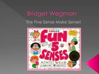Bridget  Wegman