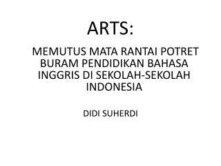 ARTS: